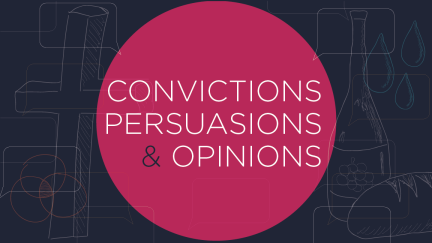Convictions vs. Persuasions vs. Opinions